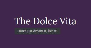 The Dolce Vita